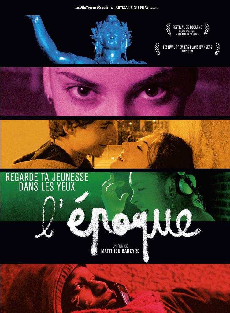 L' époque : regarde ta jeunesse dans les yeux / Matthieu Bareyre, réalisation, scénario |
