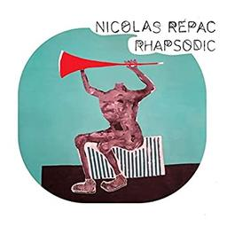 Rhapsodic / Nicolas Repac   Repac, Nicolas. Compositeur