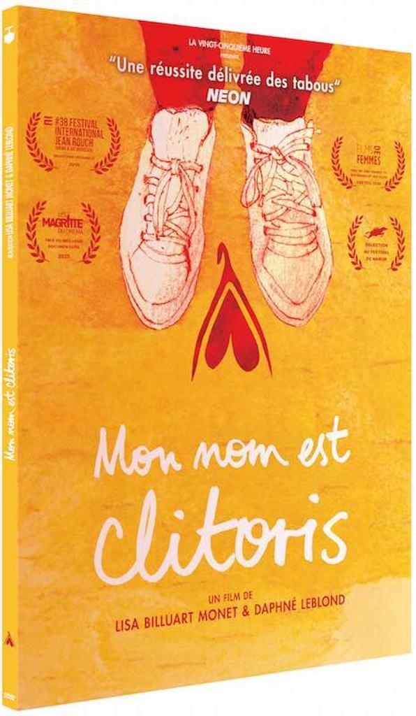 Mon nom est clitoris / Lisa Billuart-monet, Daphné Leblond, réal. |