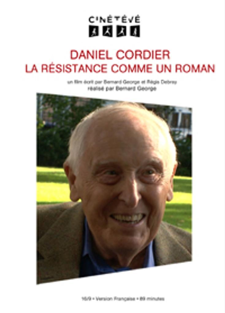 Daniel Cordier, la résistance comme un roman / Bernard George, réal., scénario |