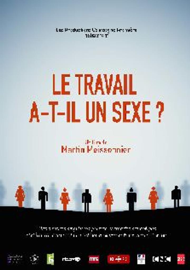 Le travail a-t-il un sexe? / Martin Meissonnier, réal., comp. |