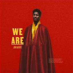 We are / Jon Batiste | Batiste, Jon. Compositeur