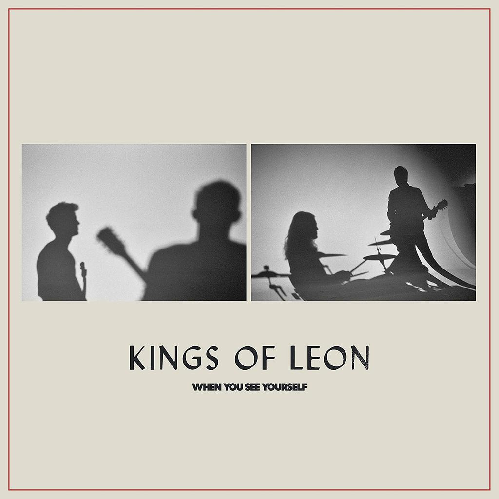 When you see yourself / Kings of Leon |