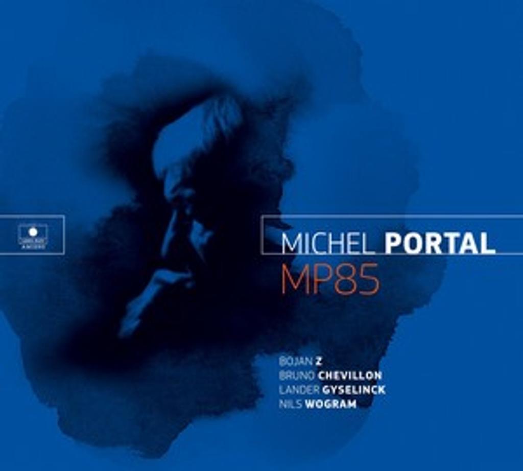 MP85 / Michel Portal |