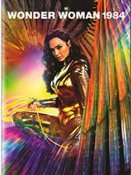 Wonder Woman 1984 / Patty Jenkins, réal. | Jenkins, Patty (1971-....). Metteur en scène ou réalisateur. Scénariste. Producteur