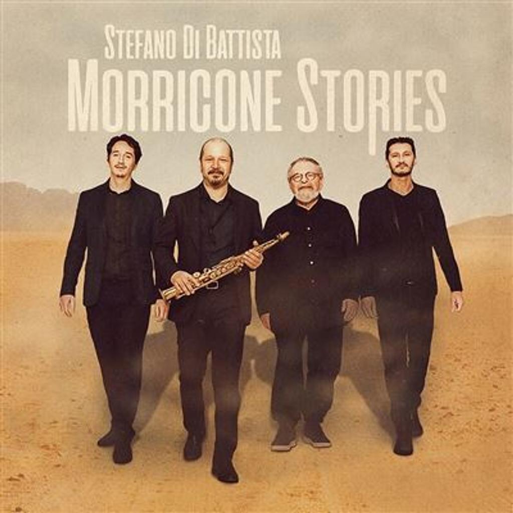 Morricone stories / Stefano di Battista |
