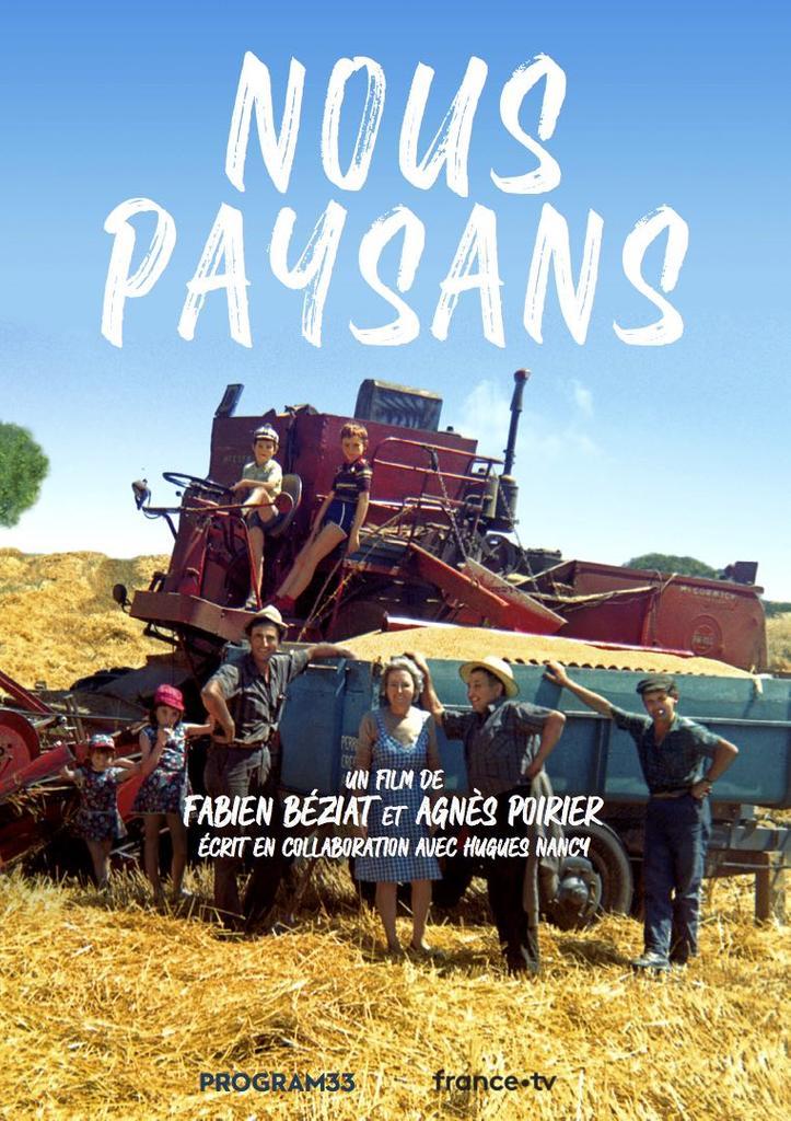 Nous paysans / Fabien Béziat, Agnès Poirier, réal.  