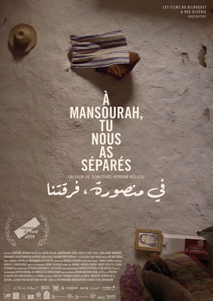À Mansourah, tu nous as séparés / Dorothée Myriam Kellou, réal., aut.  