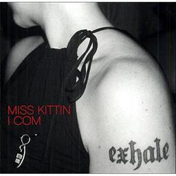 I com / Miss Kittin   Miss Kittin