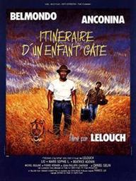 Itinéraire d'un enfant gaté / Claude Lelouch, réal. | Lelouch, Claude. Monteur
