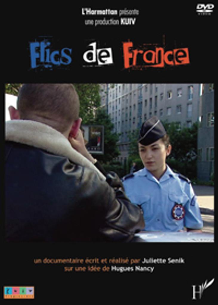 Flics de France / Réalisé par Juliette Senik | Senik, Juliette. Monteur