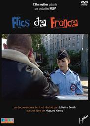 Flics de France / Réalisé par Juliette Senik   Senik, Juliette. Monteur