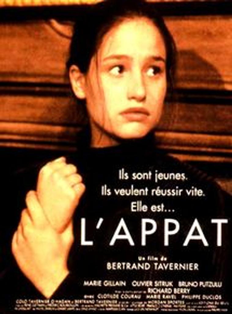 L' appât / Bertrand Tavernier, réal. | Tavernier, Bertrand (1941-....). Monteur