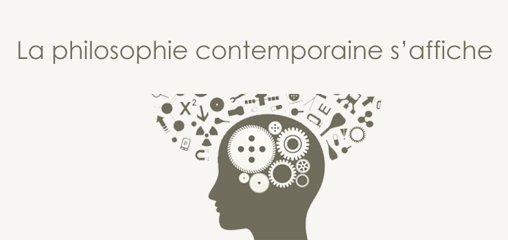 La philosophie contemporaine s'affiche