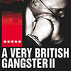 A Very british gangster 2