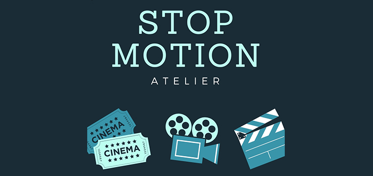 Atelier stop motion